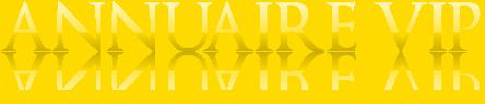 ANNUAIRE VIP